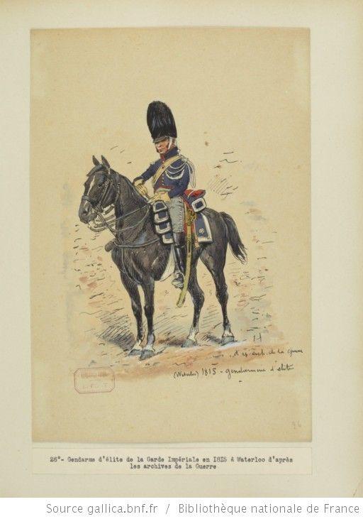 [Grenadiers-gendarmes, gendarmerie d'élite de la garde des consuls et de la garde impériale, 1793-1815 / Notes et aquarelles par E. Fort.] - 40