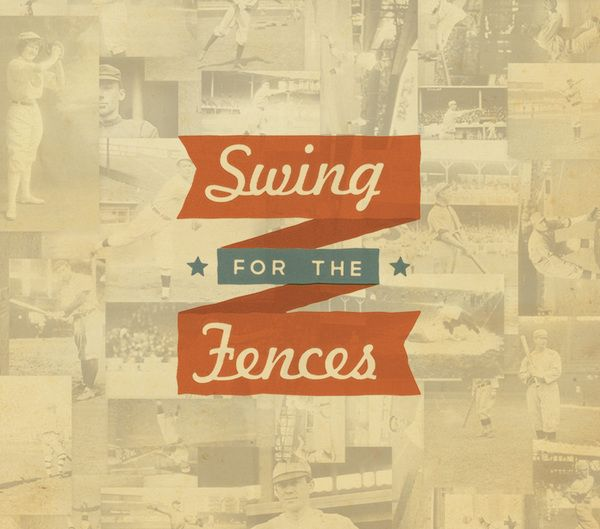 Swing for the Fences by Justin Schafer, via Behance