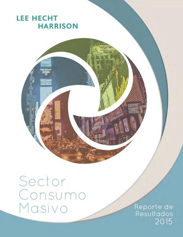 #CompartirConocimiento Reporte de resultados. Sector: Consumo masivo.