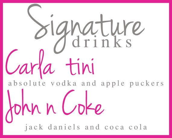 Signature drink list. 8 x 10 printable sign by GoToGirlSignDesigns, $12.00