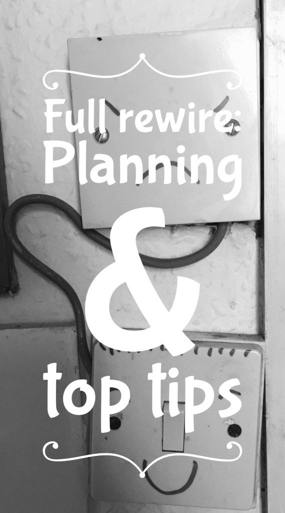 How to plan for a full rewire of your house. Top tips & advice. Priory Lawn – VICTORIAN HOUSE RENOVATION #renovation #houserenovation #victorianhome #victorianterrace #rewire #DIY