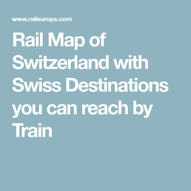 Rail Map of Switzerland with Swiss Destinations you can reach by Train