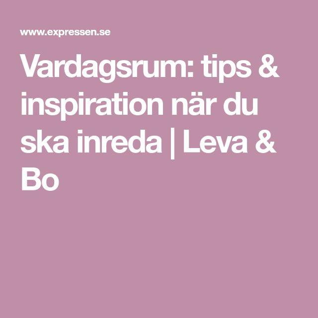 Vardagsrum: tips & inspiration när du ska inreda | Leva & Bo