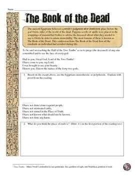 This excellent analysis of the Book of the Dead from Ancient Egypt integrates Common Core reading strategies with a fantastic primary source document! The resource features an introduction and then several excerpts from the Book of the Dead followed by open-ended analysis questions, a chart, and finally a short answer response in which students evaluate religion in Ancient Egypt.
