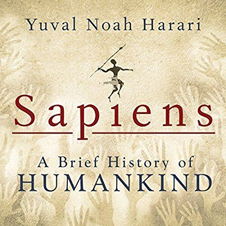 Sapiens: A Brief History of Humankind by Yuval Harari | LibraryThing