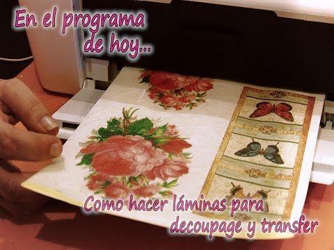 COMO HACER LAMINAS DECOUPAGE Y TRANSFER 1/2