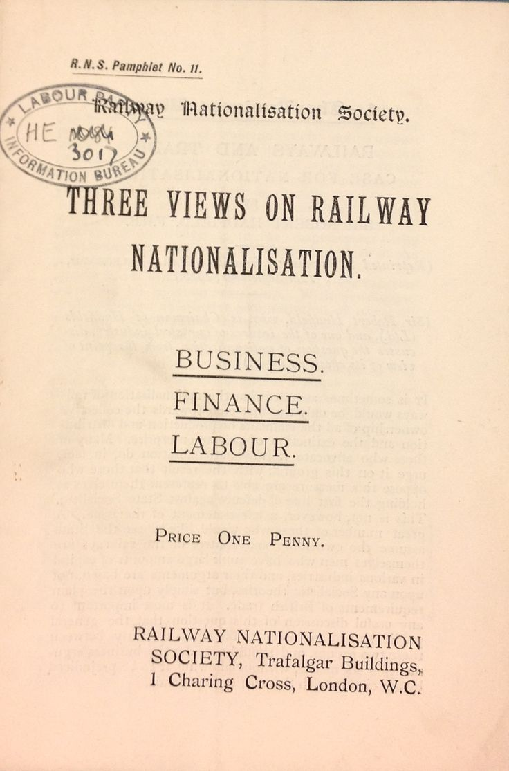 'Three Views on Railway Nationalisation: Business, Finance, Labour' published by Railway Nationalisation Society, 1916.