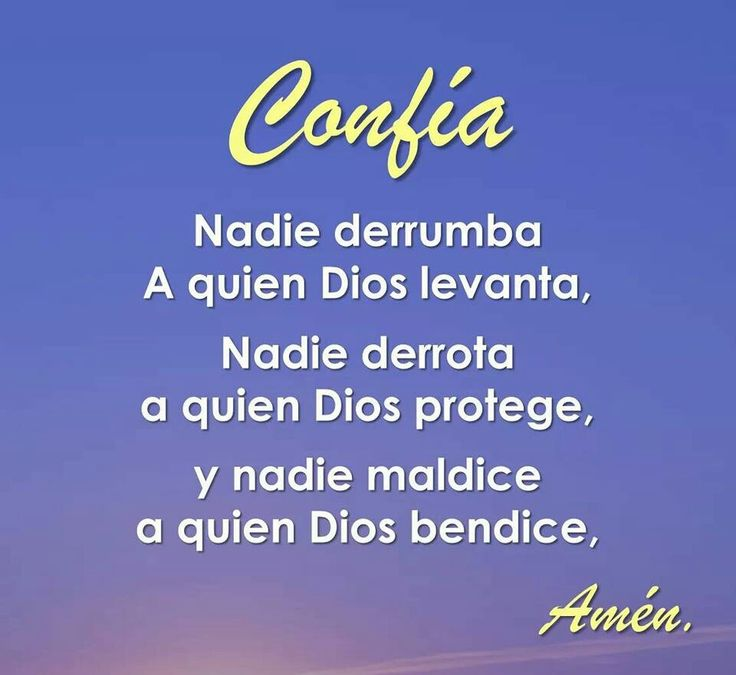Amen. Que Dios te proteja, te levante y te llene de bendiciones!
