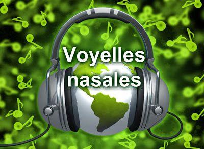 La classe de français: Les voyelles nasales. Présentation audio et exercices de prononciation