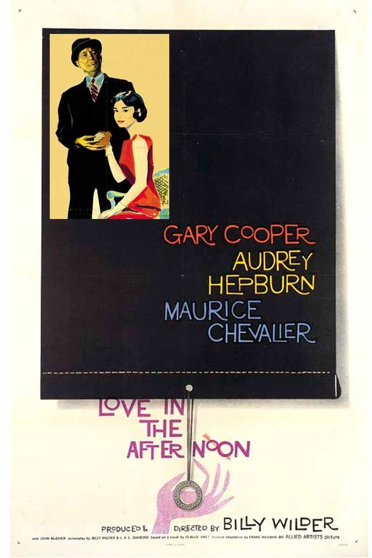 """""""Love in the Afternoon"""" (1957). COUNTRY: United States. DIRECTOR: Billy Wilder. SCREENWRITER: Billy Wilder, I.A.L. Diamond (Novel: Claude Anet). (B&W). CAST: Gary Cooper, Audrey Hepburn, Maurice Chevalier, John McGiver, Van Doude, Lise Bourdin, Olga Valéry, The Gypsies"""