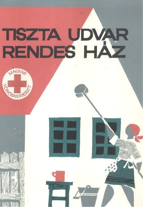 [Vajda Lajos] (graf.) - Tiszta udvar Rendes ház (plakátterv) - Múzeum Antikvárium