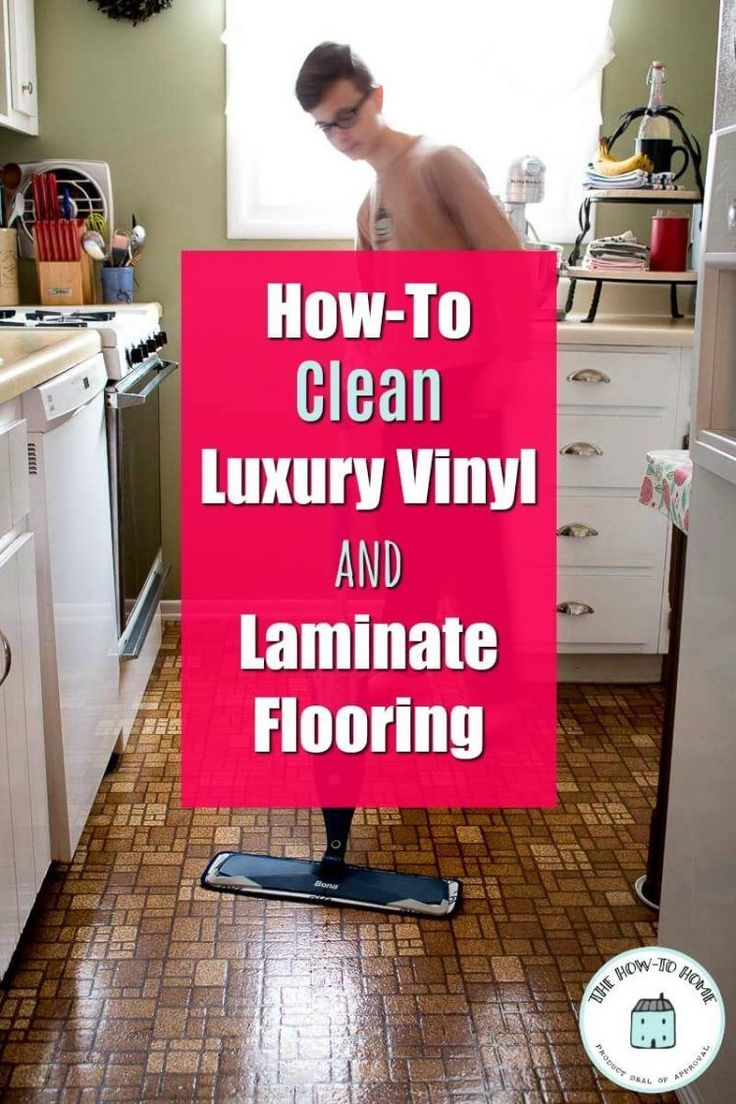 HowTo Clean Luxury Vinyl and Laminate Flooring in 2020