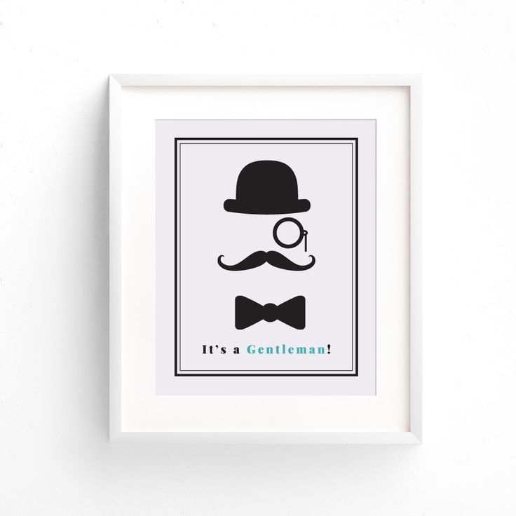 Printable Gentleman Decor For Your Little Ones Bedroom Wall, 5 x 10 or 8 x 11 inch Art Prints Will Fit Perfectly In Your Mans Area, Top Hat by LoveAndLittleBits on Etsy https://www.etsy.com/ca/listing/485070408/printable-gentleman-decor-for-your