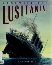 Cover of: Remember the Lusitania by Diana Preston