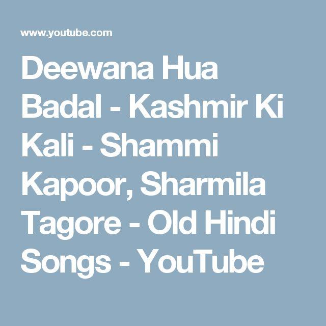 Deewana Hua Badal - Kashmir Ki Kali - Shammi Kapoor, Sharmila Tagore - Old Hindi Songs - YouTube