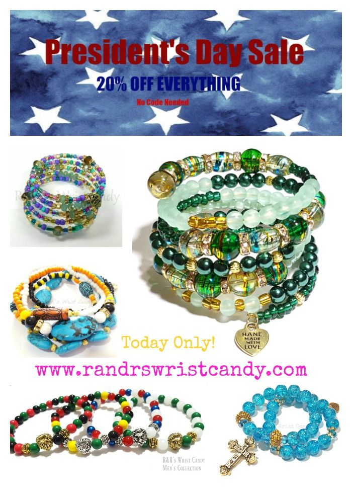 2/19/18 Today only! Take 20% OFF EVERYTHING www.randrswristcandy.com  #presidentsdaysale #handmade #jewelry #etsyshop #etsyseller #presidentsday #onlineshopping