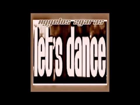Aggelos Zgaras   Let's Dance
