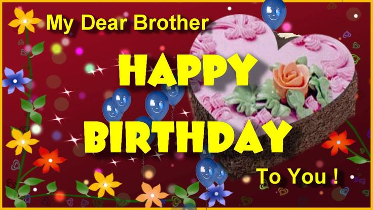 Happy birthday brother wishes HD images, pictures, photos  http://greetingspic.blogspot.com/2015/06/happy-birthday-brother-wishes-hd-images.html