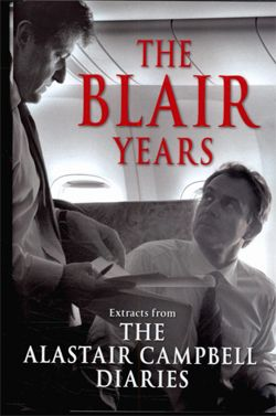 """The Blair Years"" may be the most  revealing account of contemporary politics you will ever read.  Taken from Alastair Campbell's daily diaries, it charts the rise of New Labour and the tumultuous years of Tony Blair's leadership, providing the first important record of a remarkable decade in our national life."