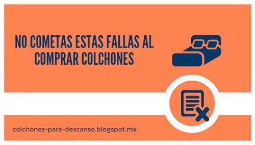 Si estas por #Comprar #Colchón, no cometas estos errores.