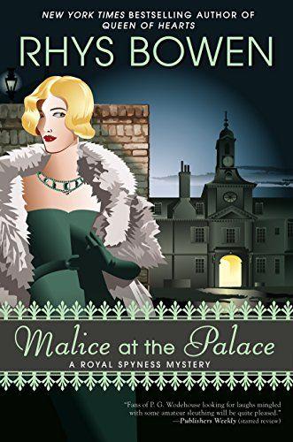 Malice at the Palace (A Royal Spyness Mystery) by Rhys Bowen http://www.amazon.com/dp/0425260380/ref=cm_sw_r_pi_dp_8YBRub1QGYJCG