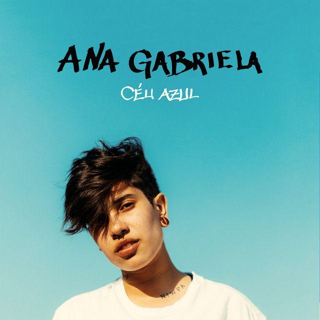 Ceu Azul By Ana Gabriela Was Added To My Discover Weekly Playlist