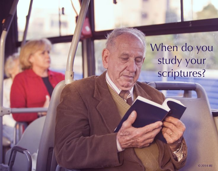 The Book of Mormon. When do you study your scriptures? Early in the morning, just after breakfast.