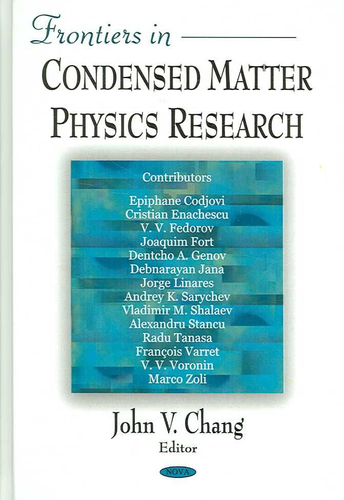 Frontiers in Condensed Matter Physics Research