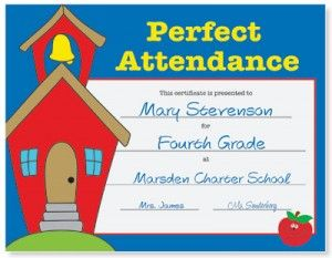 Perfect Attendance Award Certificates from PaperDirect! Motivate students to be there everyday!    www.paperdirect.com