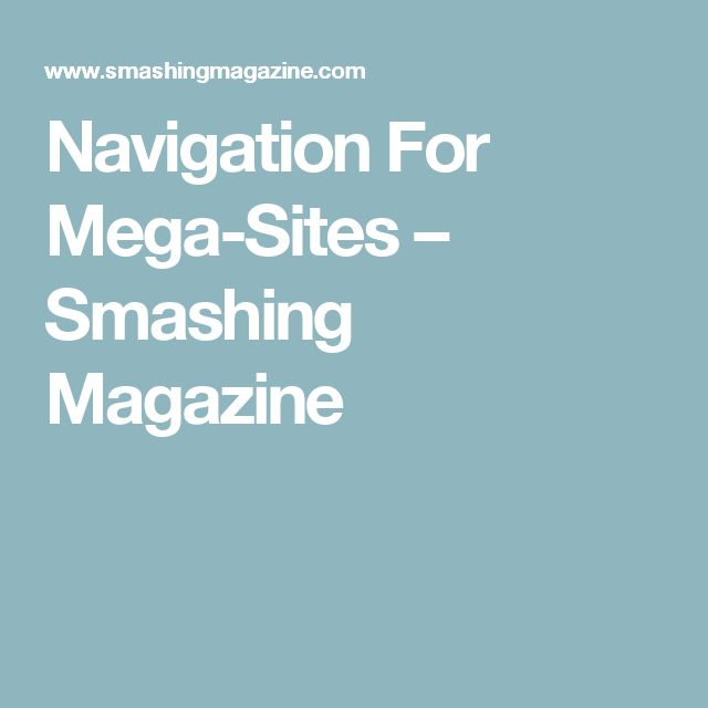 Navigation For Mega-Sites – Smashing Magazine