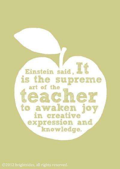 It is the supreme art of the teacher to awaken joy in creative expression and knowledge!! - Einstein #TeachersDay
