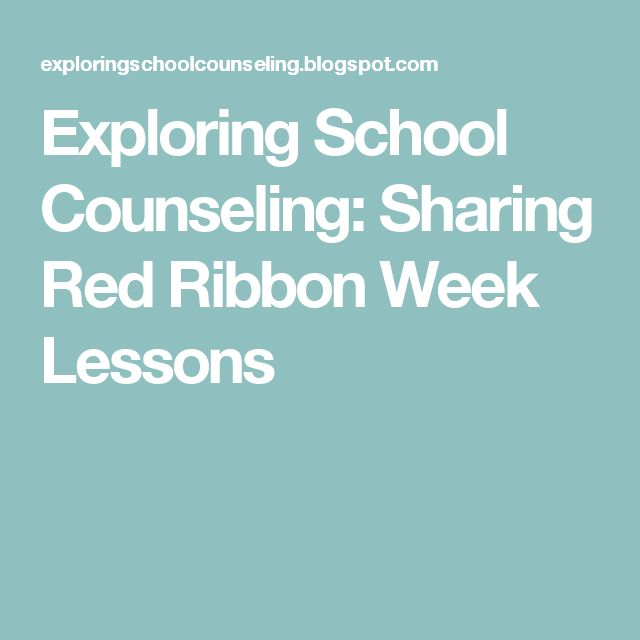 Exploring School Counseling: Sharing Red Ribbon Week Lessons