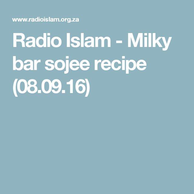 Radio Islam - Milky bar sojee recipe (08.09.16)