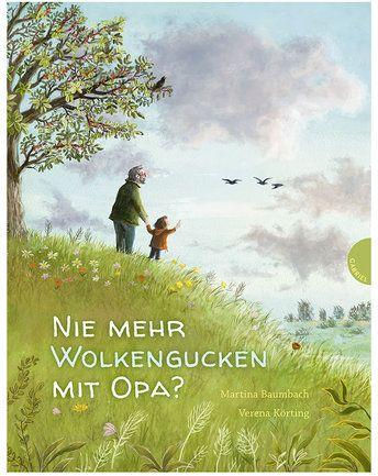 Nie mehr Wolkengucken mit Opa? von Gabriel Verlag ✔ Kurze Lieferzeit ✔ Gleich bei tausendkind reinschauen!