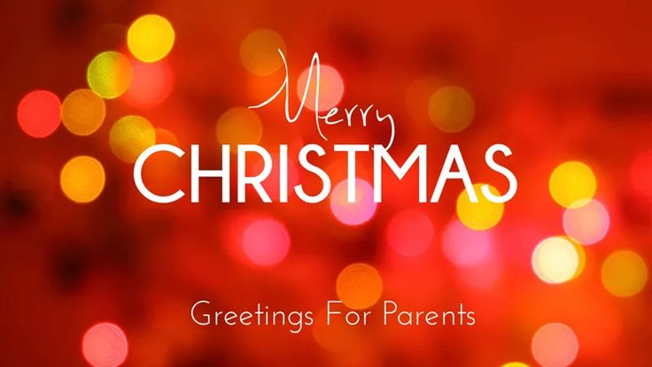 Best Merry Christmas Wishes For Parents  Heartfelt Messages