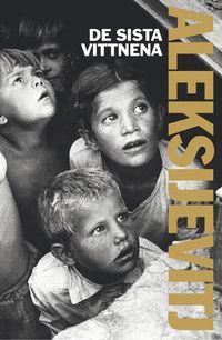 De sista vittnena : solo för barnröst (pocket)