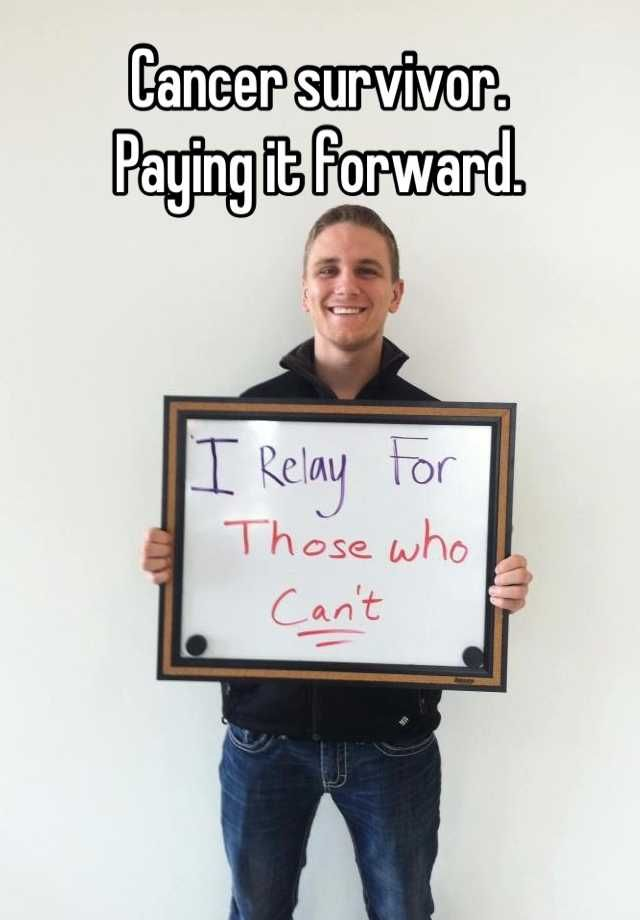 RELAY FOR LIFE: Cancer survivor.  Paying it forward.
