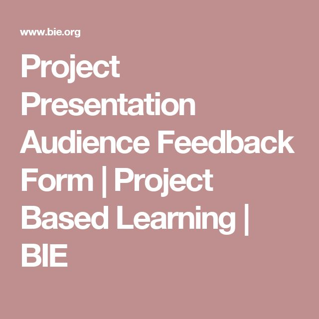 Project Presentation Audience Feedback Form Project Based Learning