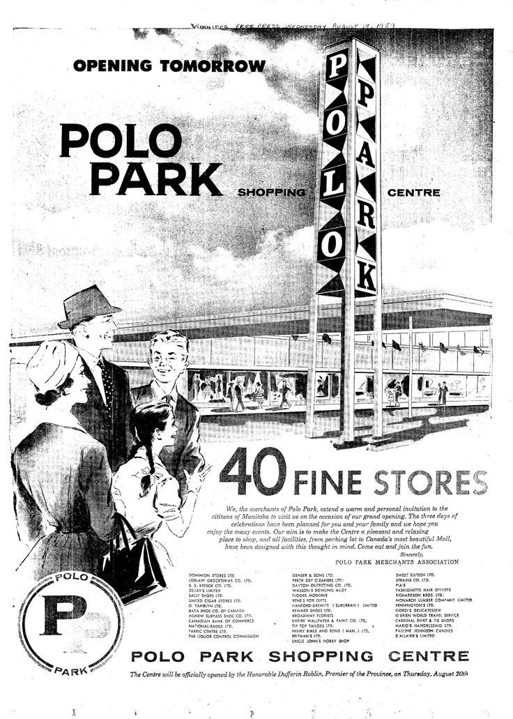 shopping malls, specifically the history and architecture - Polo Park 1959, 40 Fine Stores!