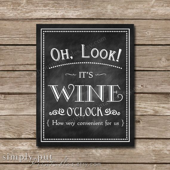Funny Kitchen Art Funny Wedding Sign Instant Download Tea: Oh Look It's Wine O'Clock Chalkboard Sign
