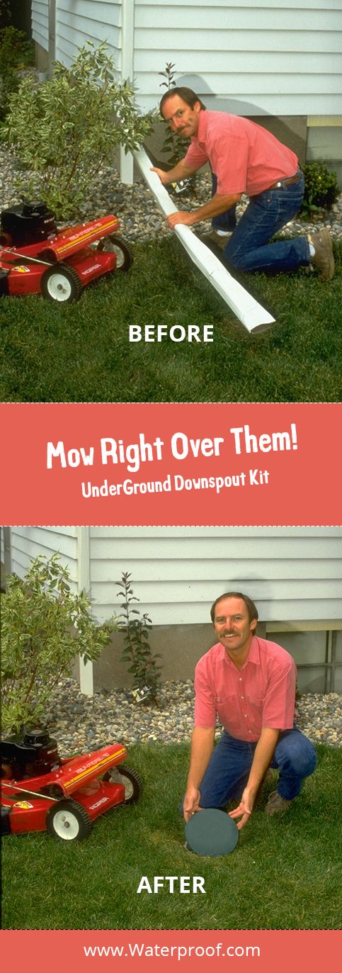 Lawn care just got easier! UnderGround Downspouts never need maintenance! Mow right over it! Order online for only $24.85 each at http://waterproof.com/downspouts.html