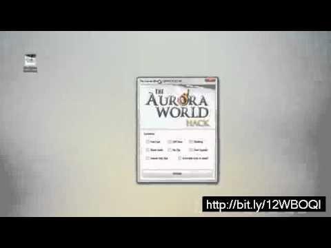 The Aurora World Hack Free Download UPDATED 2013