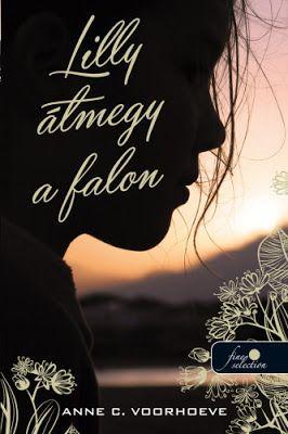 Tekla Könyvei – könyves blog: Anne C. Voorhoeve – Lilly átmegy a falon