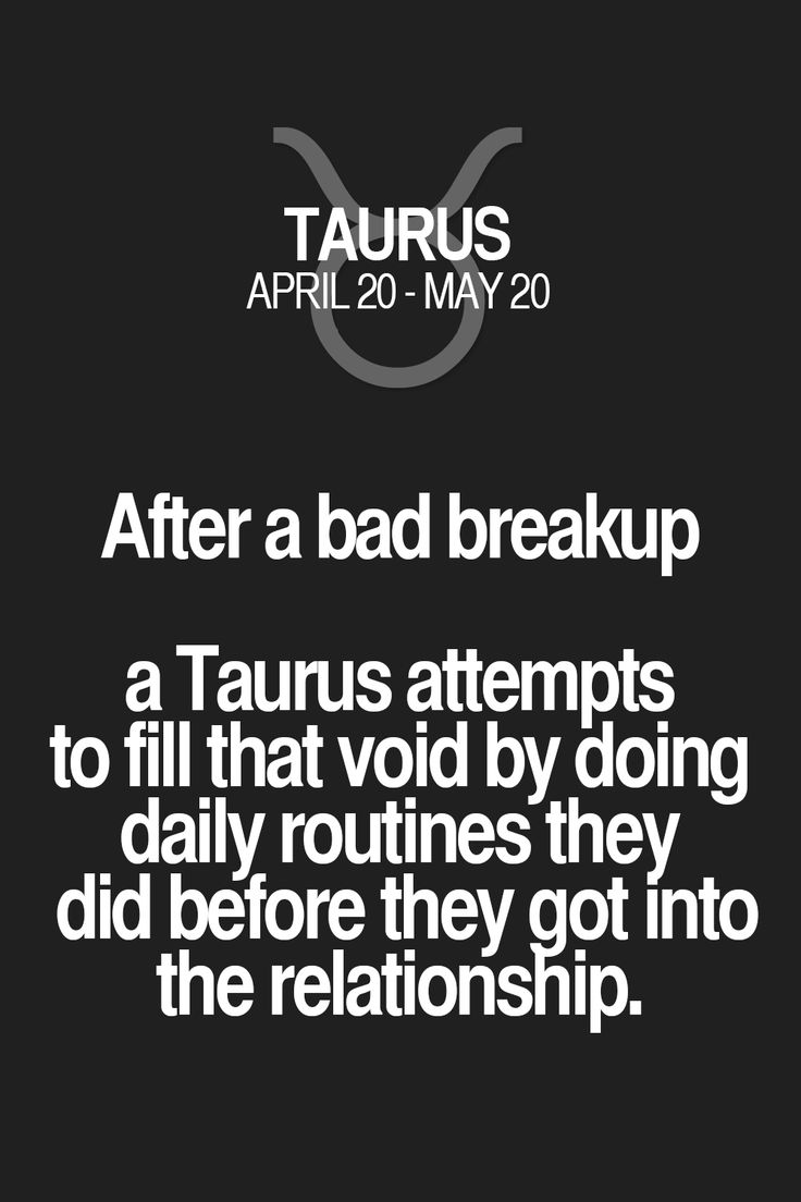taurus break up relationship