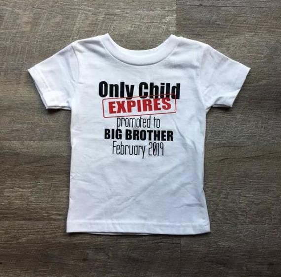 Only Child Big Brother T-Shirt New Sibling Sister Promoted Baby Shower Gift Idea