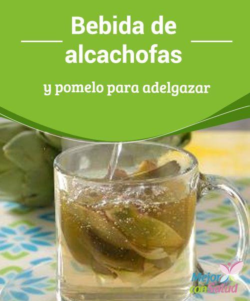 #Bebida de #alcachofas y #pomelo (toronja) para #adelgazar ¿Deseas bajar de peso con salud? Entonces introduce este complemento tan adecuado en tu #dieta: bebida de alcachofas y pomelo. ¡No te lo pierdas! #Perderpeso