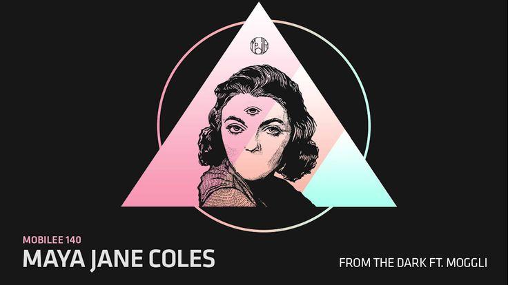 Maya Jane Coles - From the Dark feat.Moggli
