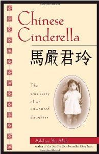 Chinese Cinderella: The True Story of an Unwanted Daughter (Adeline Yen Mah) | New and Used Books from Thrift Books