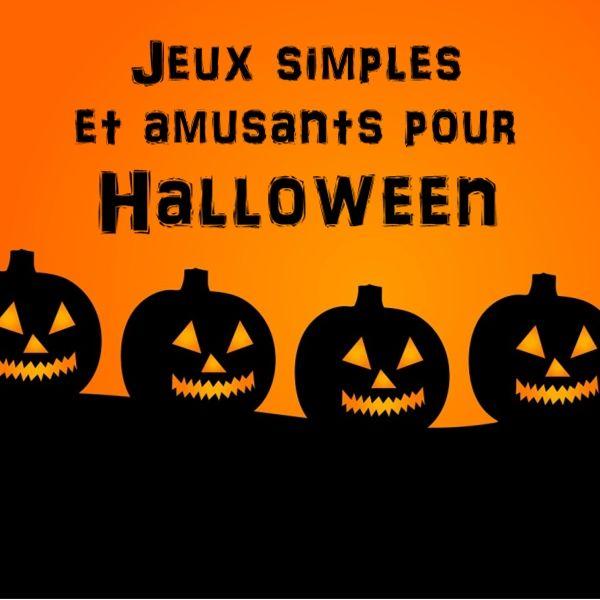 5 idées de jeux simples sur le thème de Halloween                                                                                                                                                                                 Plus