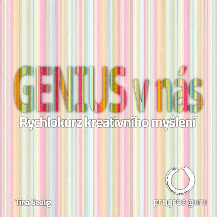 Objavte v sebe génia a prebuďte svoju kreativitu!